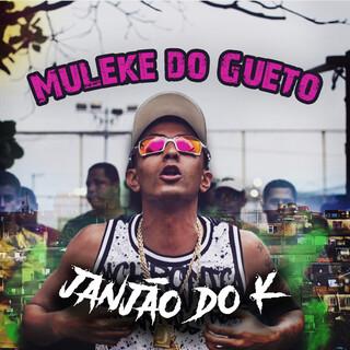 Muleke Do Gueto