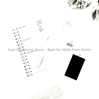 Cool No Drums Jazxz - Bgm For Work From Home
