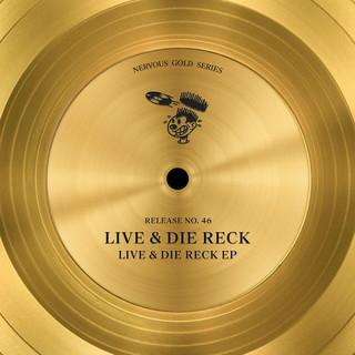 Live & Die Reck EP
