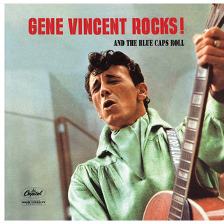 Gene Vincent Rocks ! And The Blue Caps Roll