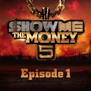 Show Me the Money 5 Episode 1