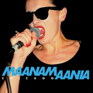 Maanamaania Chicago (Live At Park West, Chicago, 1992)