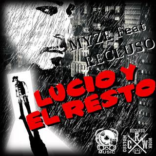 Lucio Y El Resto