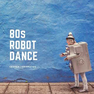 80s Robot Dance