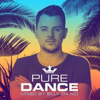 Pure Dance - Mixed By Billy Da Kid