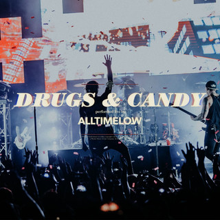 Drugs & Candy