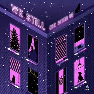 ASTRO Digital Single (We Still (Be With U))