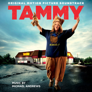 Tammy (Original Motion Picture Soundtrack) (譚美電影原聲帶)