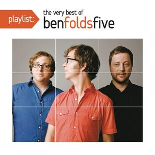 Playlist:The Very Best Of Ben Folds Five