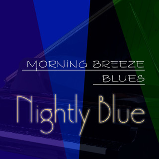 Morning Breeze Blues