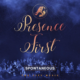 Presence First (Spontaneous)