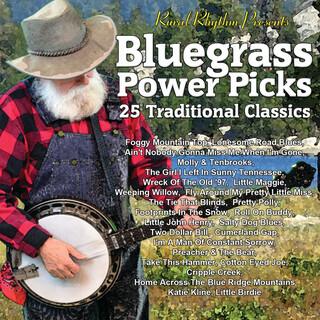 Bluegrass Power Picks: 25 Traditional Classics