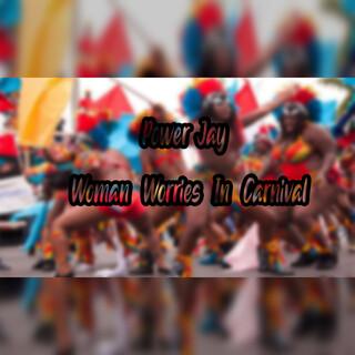 Woman Worries In Carnival
