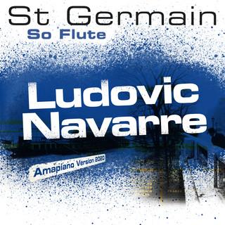 So Flute (Ludovic Navarre Amapiano Version 2020)
