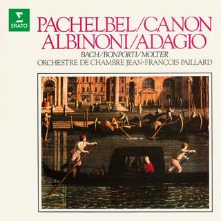 Canon De Pachelbel, Adagio D'Albinoni Et Œuvres De Bach, Bonporti & Molter