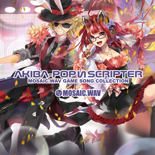 AKIBA-POP SCRIPTER~MOSAIC.WAV GAME SONG COLLECTION~ (Akiba-Pop Scripter MOSAIC.WAV Game Song Collection)