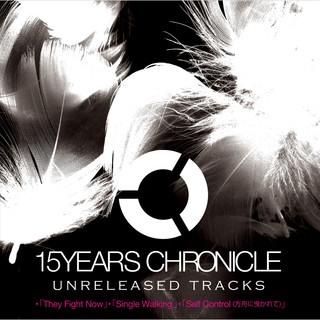 15 YEARS CHRONICLE ~UNRELEASED TRACKS