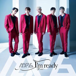 I'm ready~JP.ver~ (I'm Ready JP. Ver)