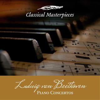 Piano Concertos - Ludwig Van Beethoven (Classical Masterpieces)