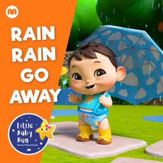 Rain Rain Go Away (Daddy Wants To Play)