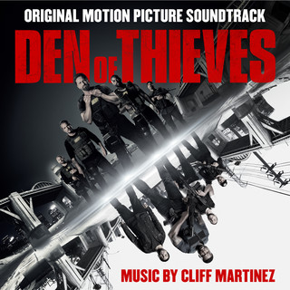 Den Of Thieves 極盜戰電影原聲帶(Original Motion Picture Soundtrack)