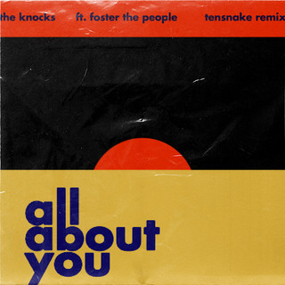 All About You (Feat. Foster The People) (Tensnake Remix)