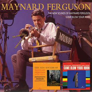 The New Sounds Of Maynard Ferguson / Come Blow Your Horn