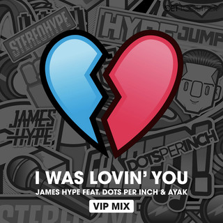 I Was Lovin' You (Feat. Dots Per Inch & Ayak) (VIP Mix)