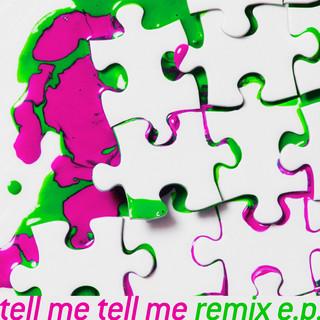 tell me tell me remix e.p.