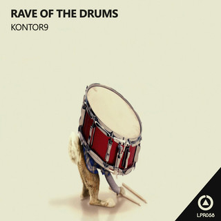 Rave On The Drums