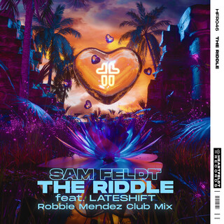 The Riddle (Feat. Lateshift) (Robbie Mendez Club Mix)