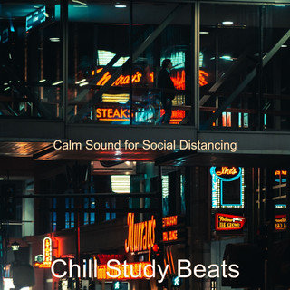 Calm Sound For Social Distancing