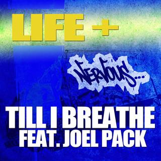 Till I Breathe feat. Joel Pack