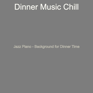 Jazz Piano - Background For Dinner Time