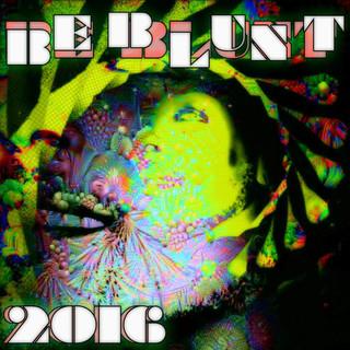Be Blunt - 2016