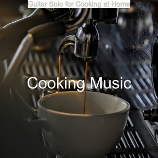 Guitar Solo For Cooking At Home
