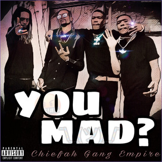 You Mad ?