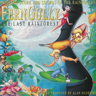 FernGully...The Last Rainforest (Original Motion Picture Score)