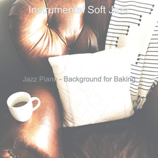 Jazz Piano - Background For Baking