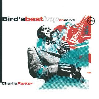 Bird\'s Best Bop On Verve