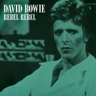 Rebel Rebel (Original Single Mix) (2019 Remaster)