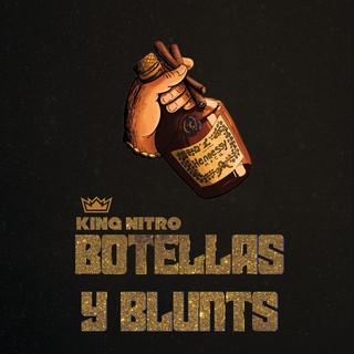 Botellas Y Blunts