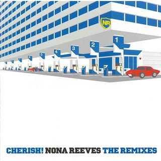 CHERISH ! NONA REEVES (THE REMIXES)