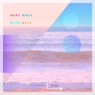 Heatwave (With Byte)