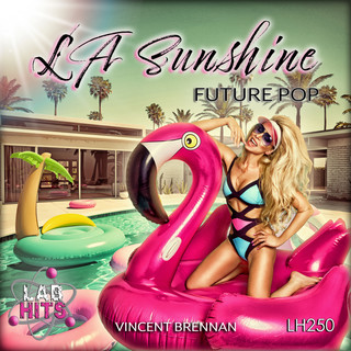 LA Sunshine:Future Pop