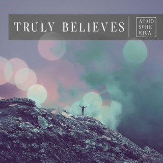 Truly Believes