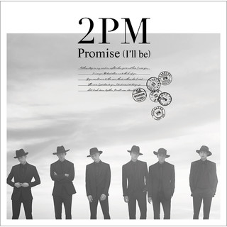 Promise (I'll Be) - Japanese Ver. - (Promise (I'll Be) - Japanese Version)