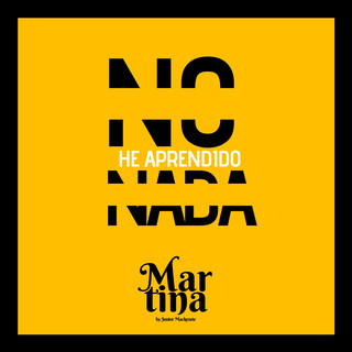 No He Aprendido Nada (Martina By Junior MAckenzie)