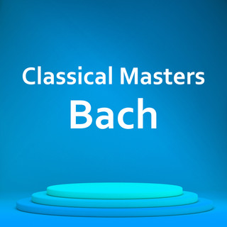 Classical Masters:Bach