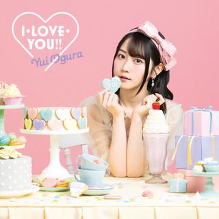 I・LOVE・YOU!!